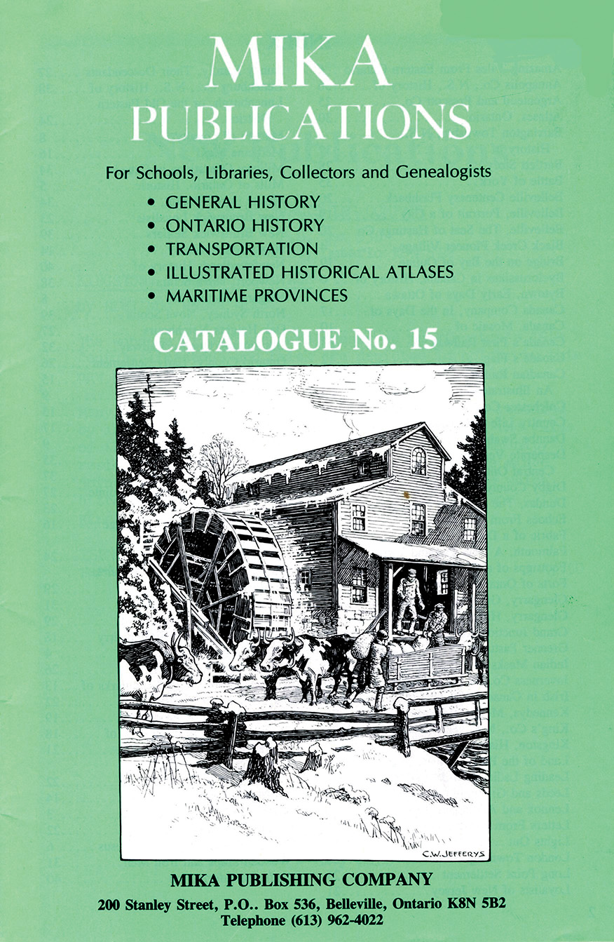 Frontispiece of Mika Publications catalogue No. 15. The company was eventually headquartered in a book-friendly building located at 200 Stanley Street in Belleville.