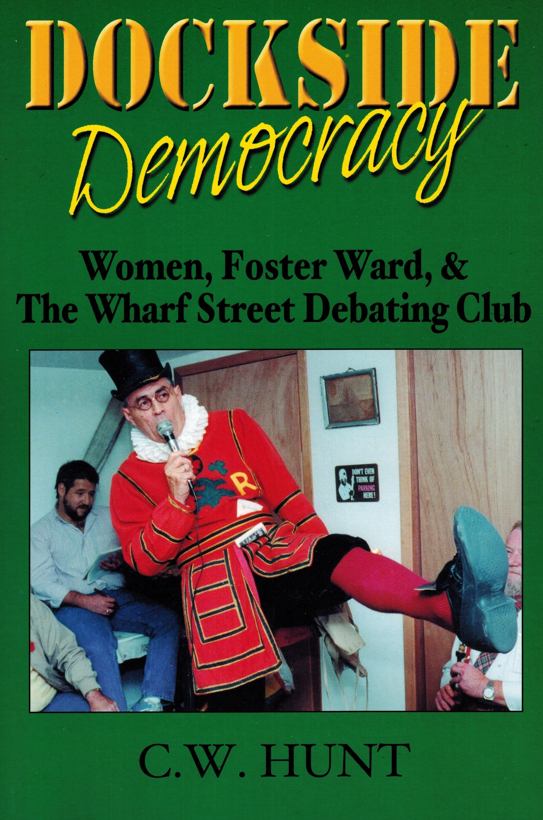 Book cover of  Dockside Democracy  .