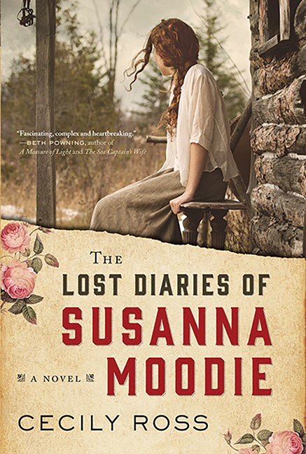 """In The Lost Diaries of Susanna Moodie an important voice from the nineteenth century comes alive in a book of """"creative fiction"""" many believe Susanna Moodie would have loved."""