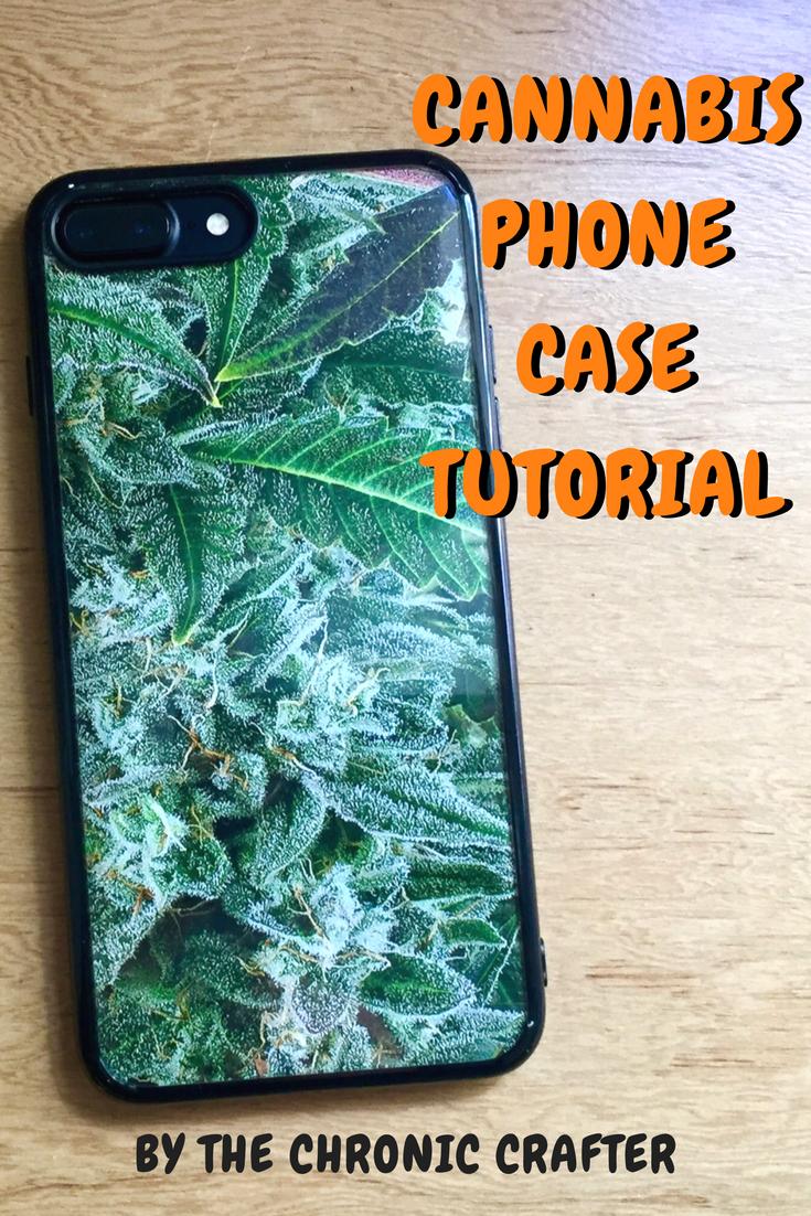 Stoner Crafts DIY Weed Iphone Case