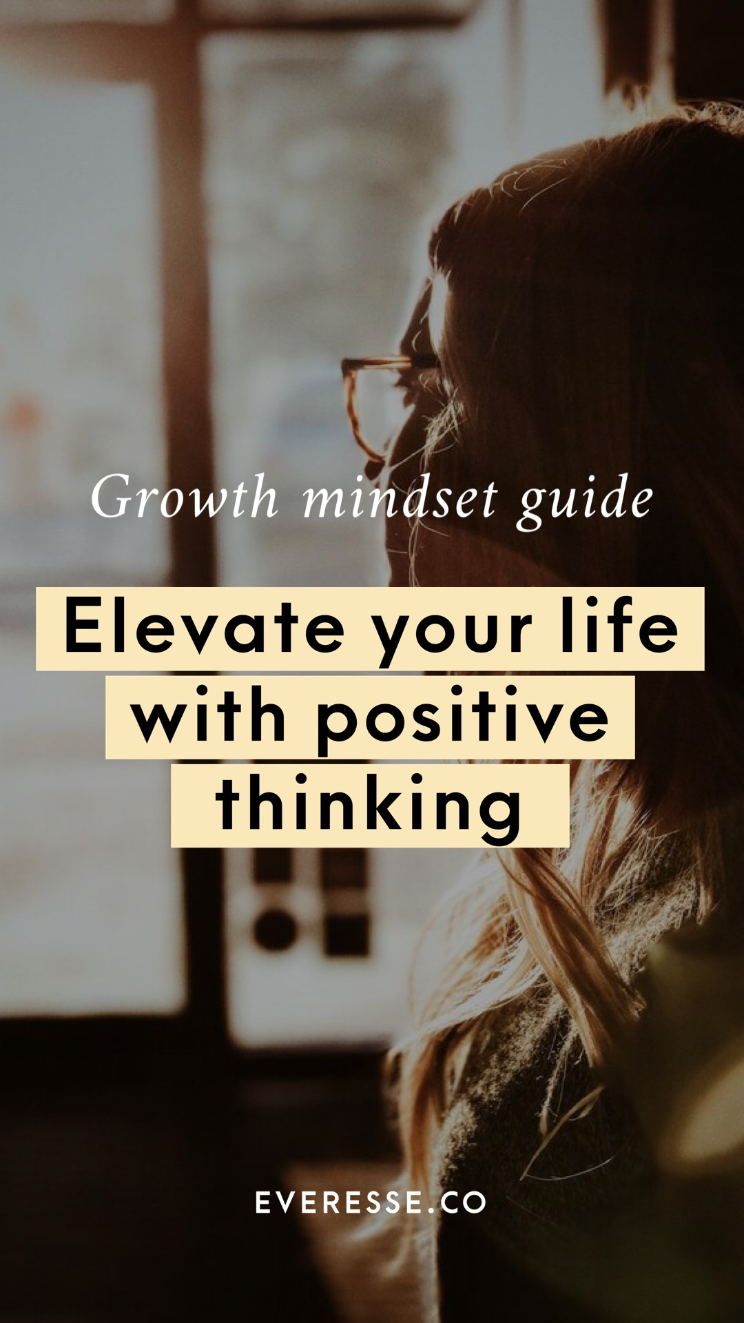 Growth mindset guide: elevate your life with positive thinking