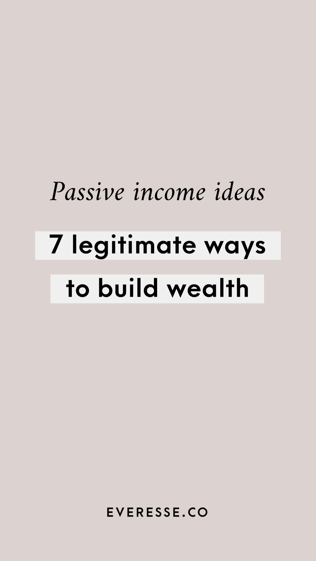 Passive income ideas: 7 legitimate ways to build wealth