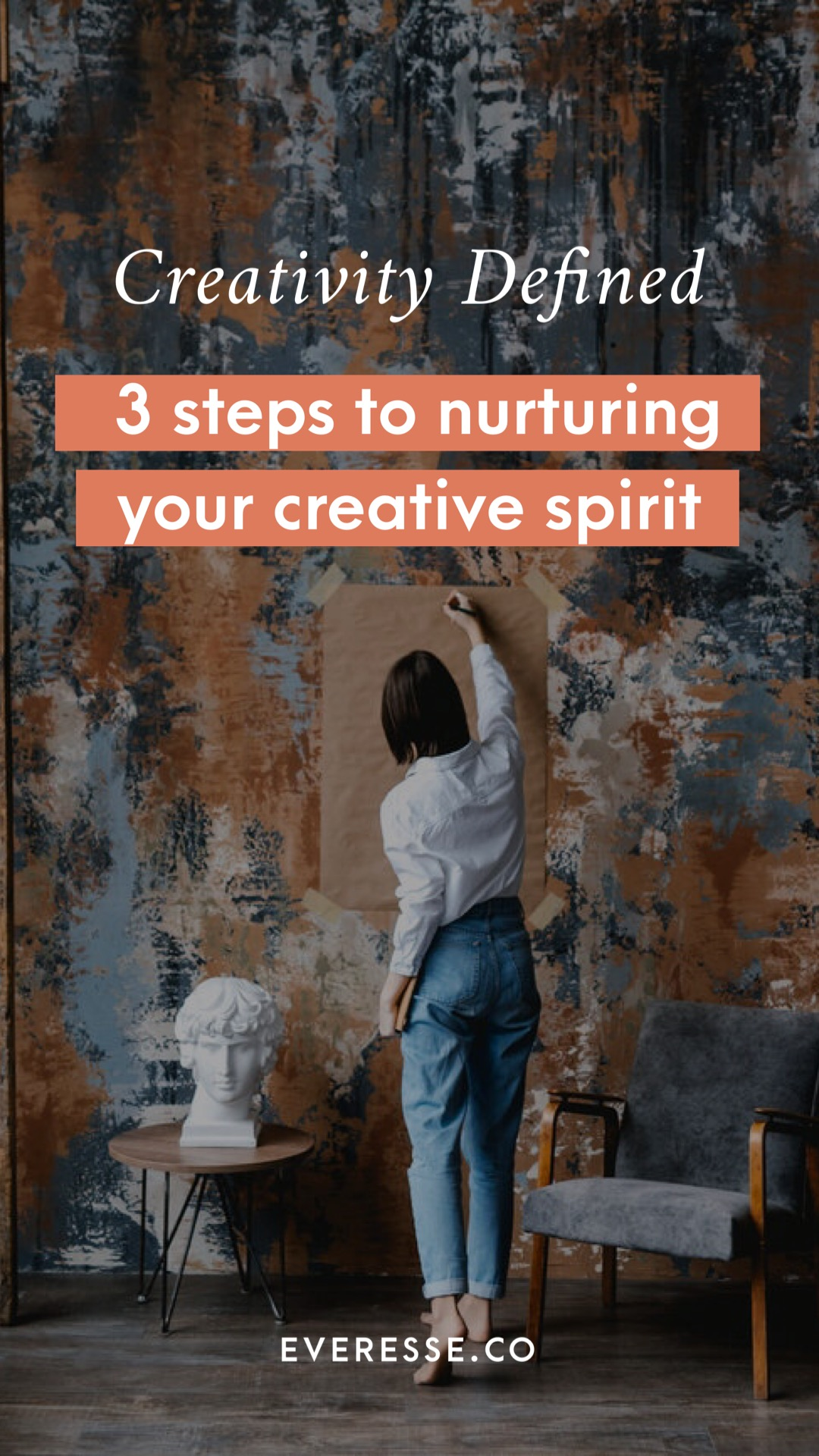 Creativity defined: a 3-step guide to nurturing your creative spirit