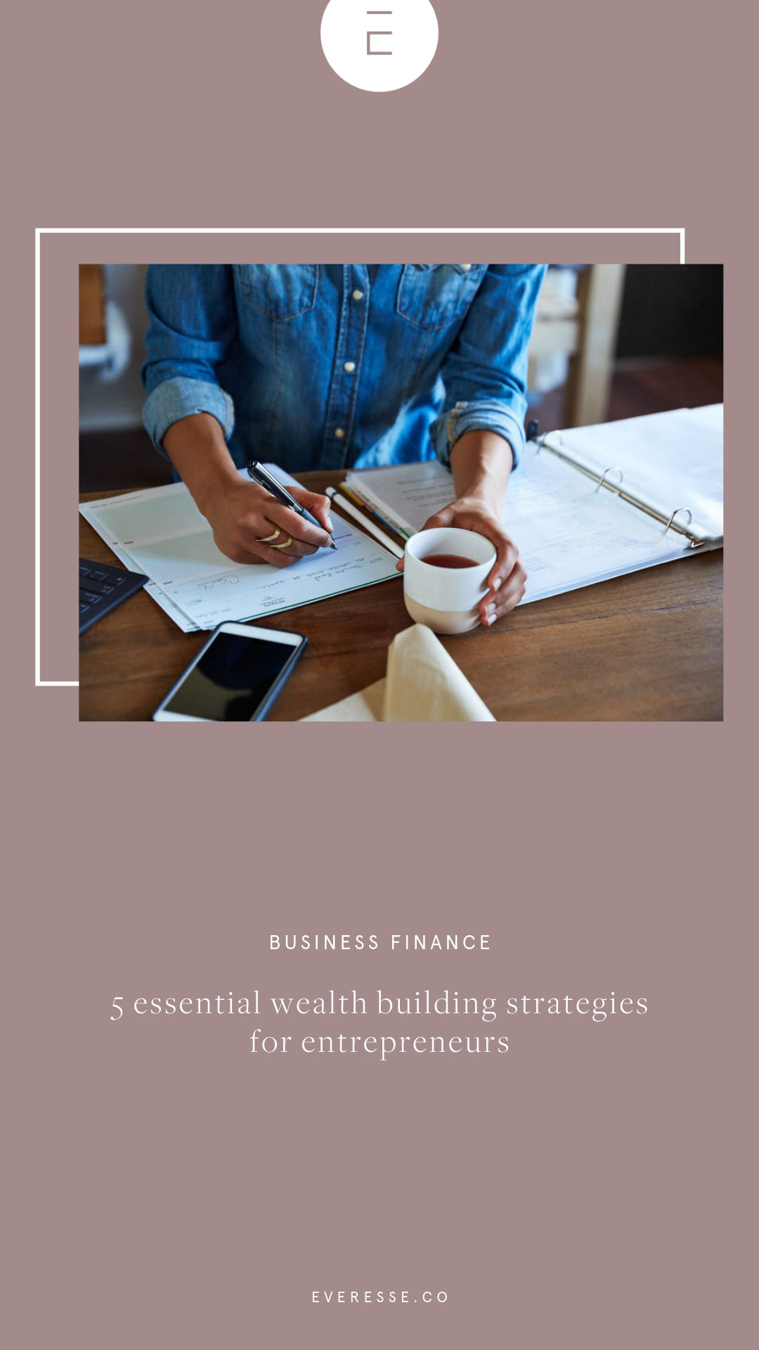5 essential wealth building strategies for entrepreneurs 2.png