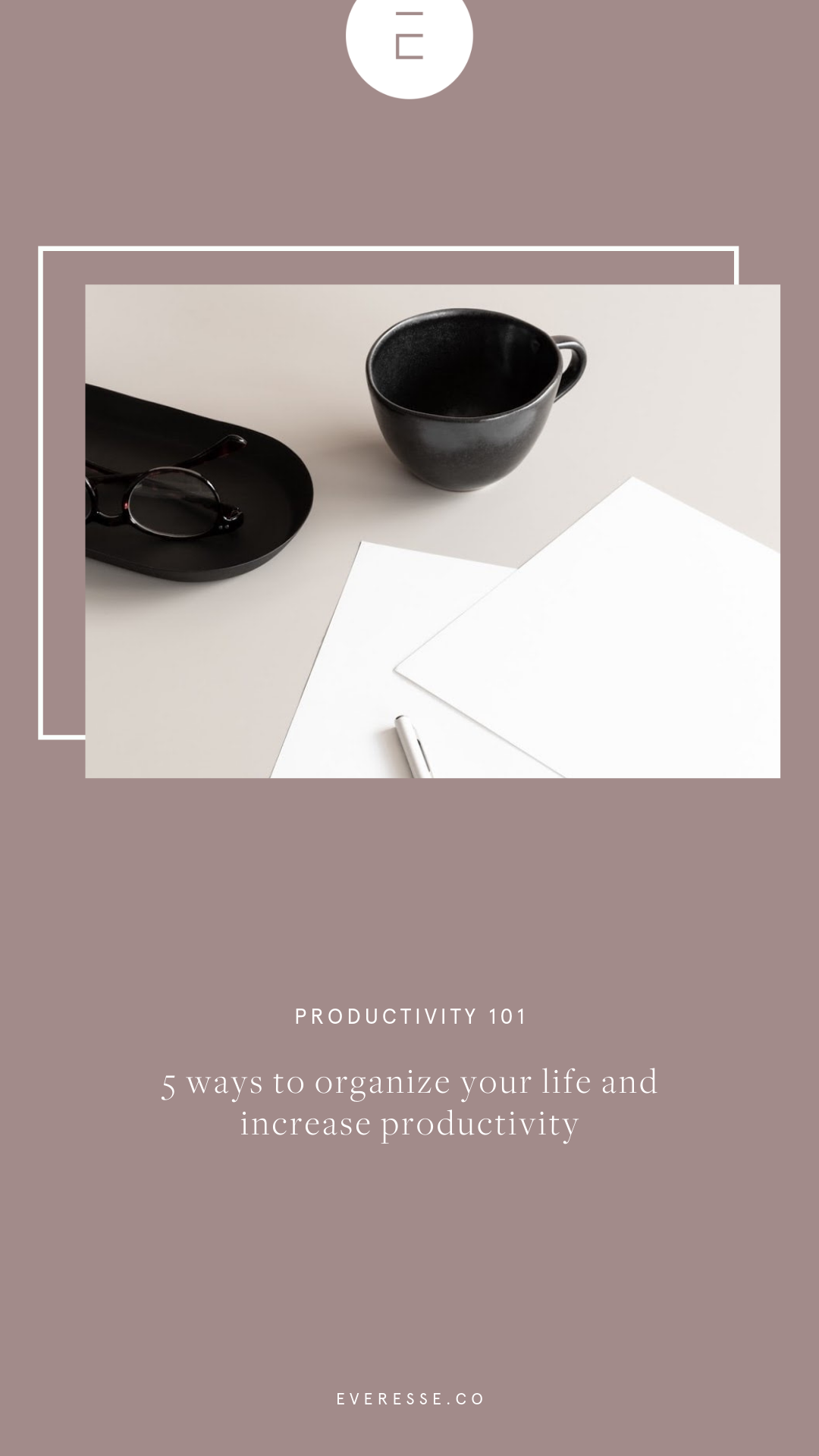 5 ways to organize your life.png