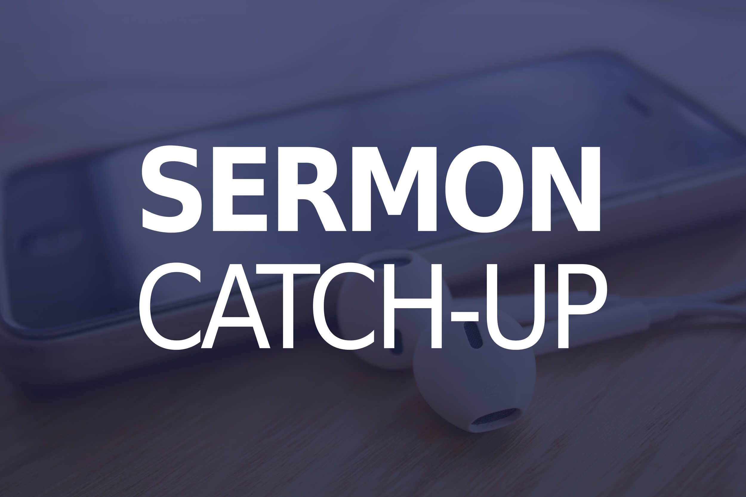 Sermon-catch-up.jpg