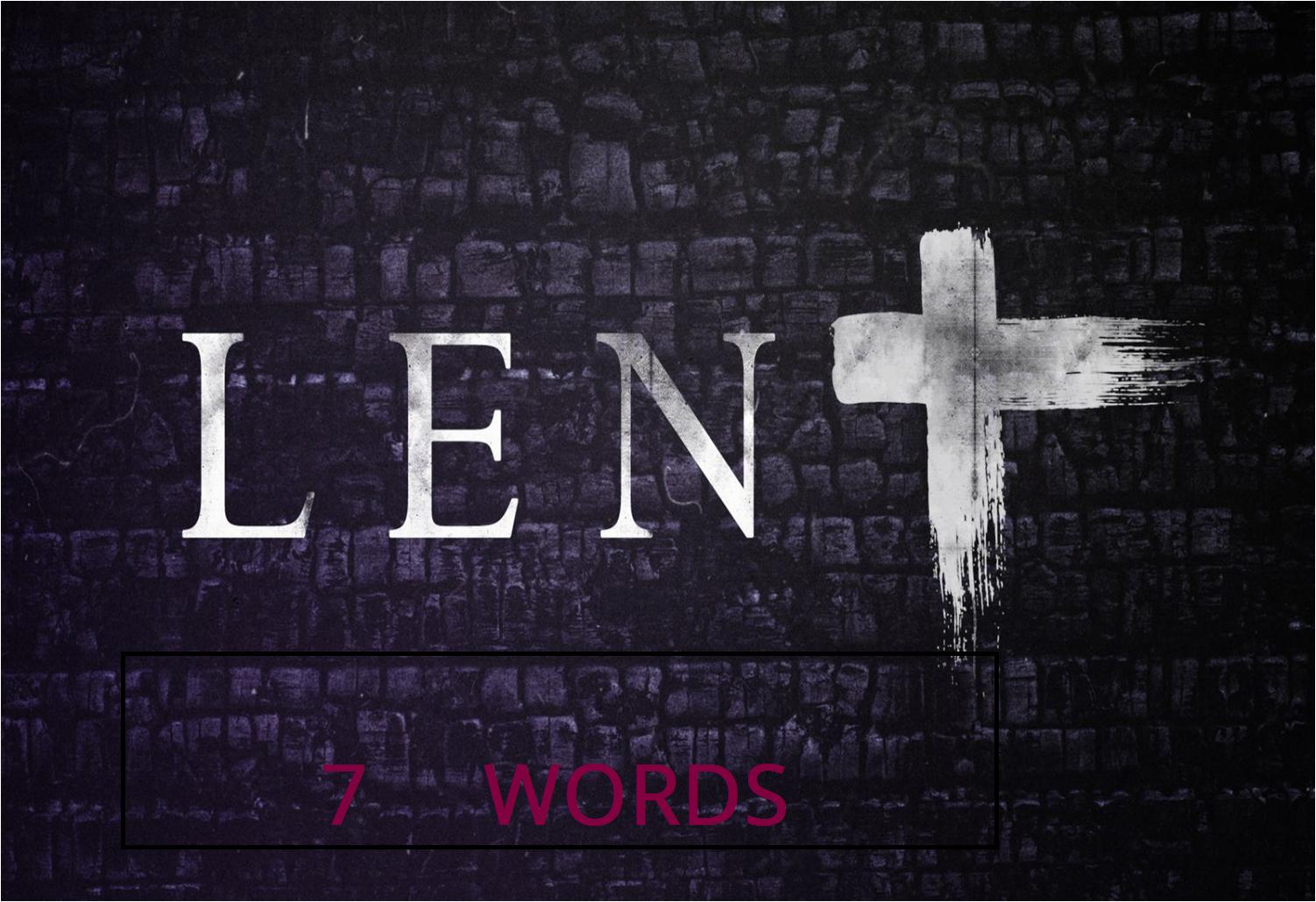 Lent 7 Words.png