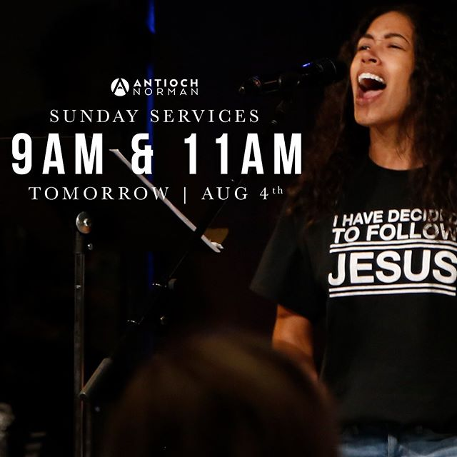 REMINDER: This Sunday we will get back into our regular Sunday schedule with our services at 9 & 11AM! Hard to believe that summer is wrapping up but we are so pumped for the new season ahead of us all! #seeyasunday #antiochnorman  PARENTS: Antioch Kids check-in will be at 8:45AM & 10:45AM