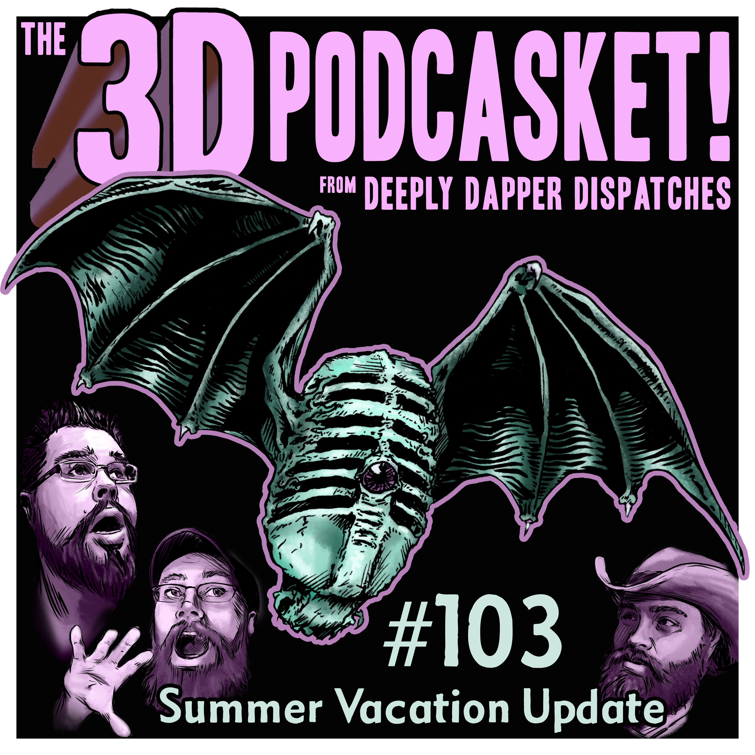 3D Podcasket Episode 103 Cover - Summer Vacation Update