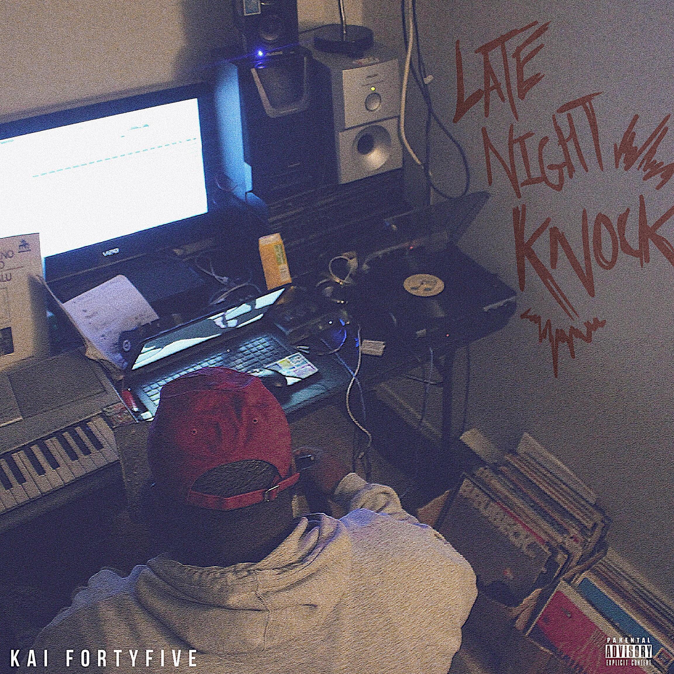 KAI FORTYFIVE - LATE NIGHT KNOCK