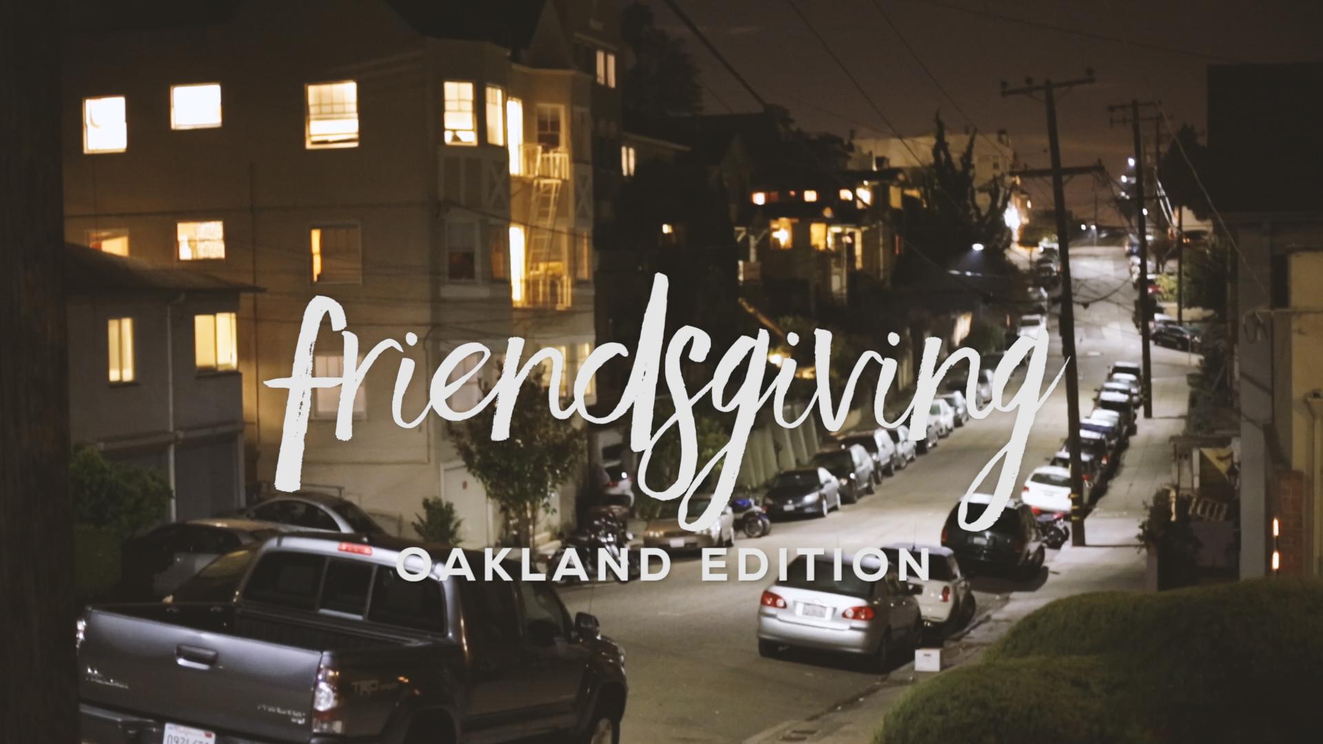 friendsgiving oakland