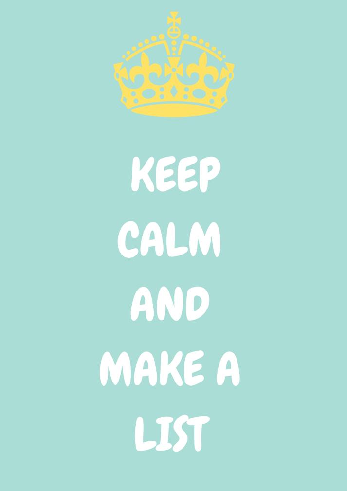 KHB - keep calm and make a list