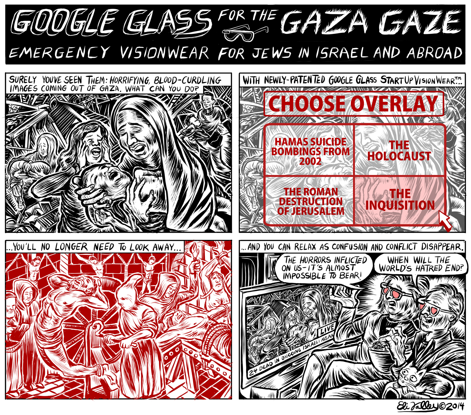 Google Glass For The Gaza Gaze. +972 Magazine, 7/25/14