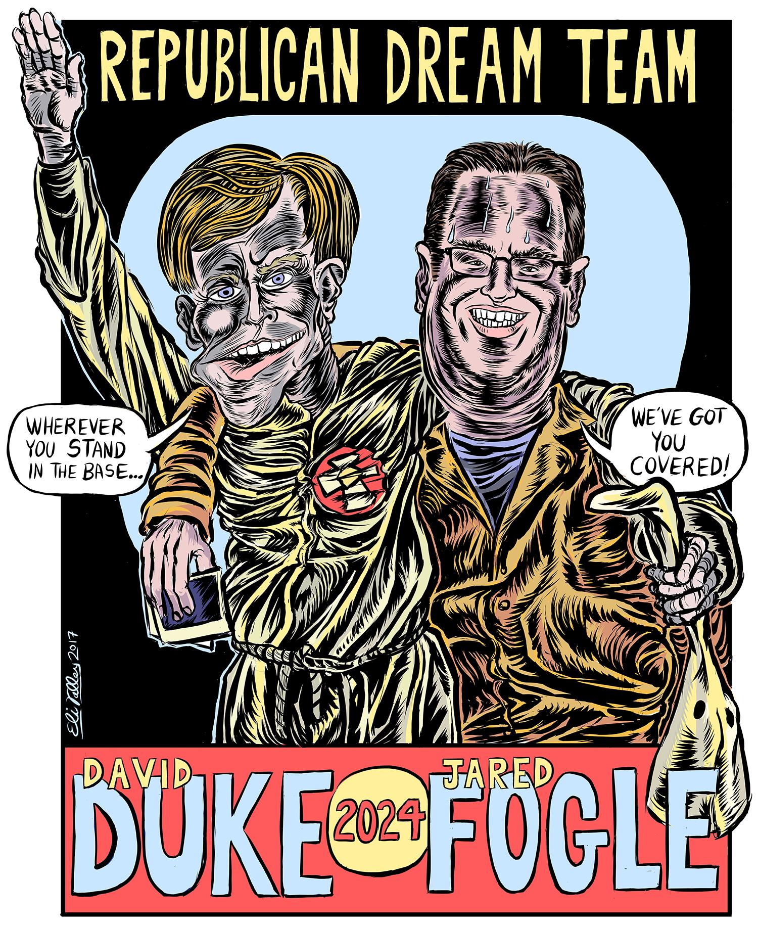Eli Valley.Republican Dream Team 2024.David Duke.Jared Fogle.jpg
