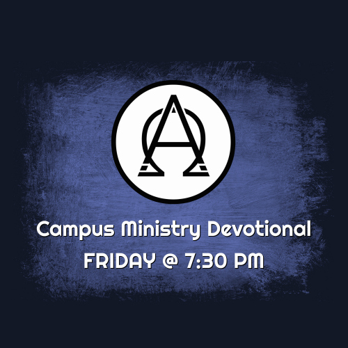 The campus ministry will have a devotional this Friday at 7:30 PM.  The campus will continue to meet regularly throughout the summer, but the schedule will be a little different. Questions? Contact Joshua Lutz @ (708) 945-6825.