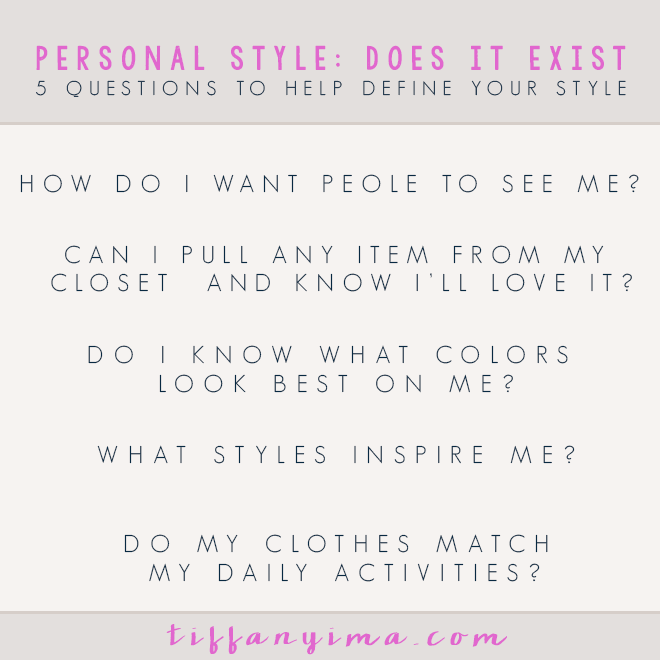 5 QUESTIONS TO HELP DEFINE YOUR STYLE