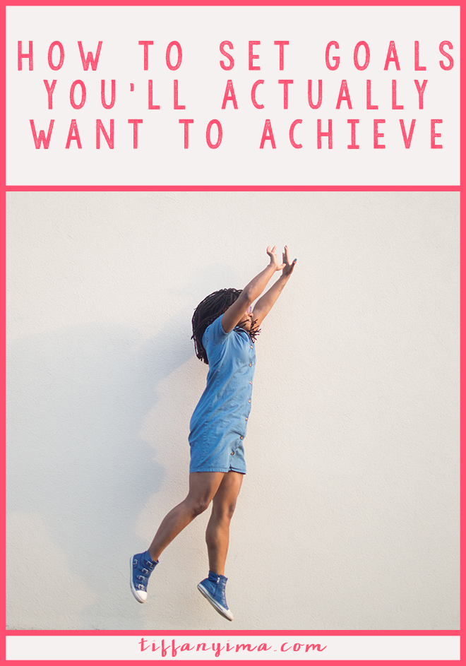 Working hard? Let's make sure it is for something you actually want. Click though to learn how to set goals you'll actually want to achieve!