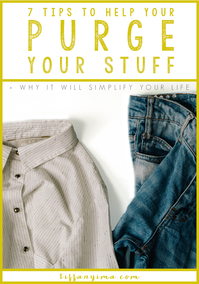 Purging stuff from your life is the best feeling in the world! Click through for 7 tips to help you purge you stuff!