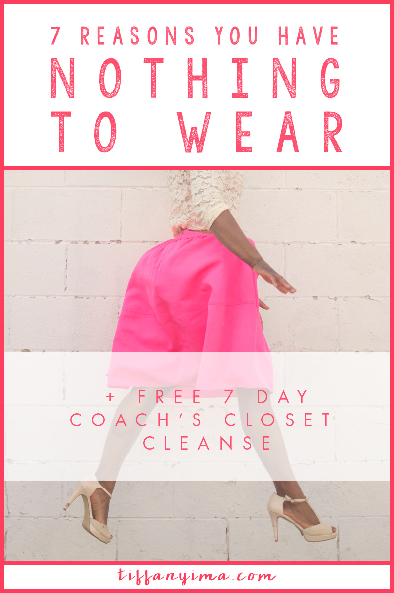 I HAVE NOTHING TO WEAR!  That is the start of every morning for many women.  You opened your closet and stared at it for 10 minutes before you declared that you have nothing to put on. I'm here to tell you why. As a freelance coach you need an efficient wardrobe that will prepare you for every client meeting or coaching session you have. Click the link now to learn 7 reasons you have nothing to wear!