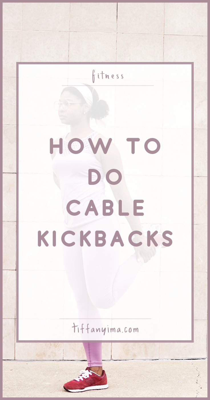 howtodocCable kickbacks are an excellent isolation exercise that works all gluteal muscles and hamstrings. They should be used to finish off your leg day instead of as a main exercise.  I've seen cable kickbacks with horrendous form so bookmark this post for reference!