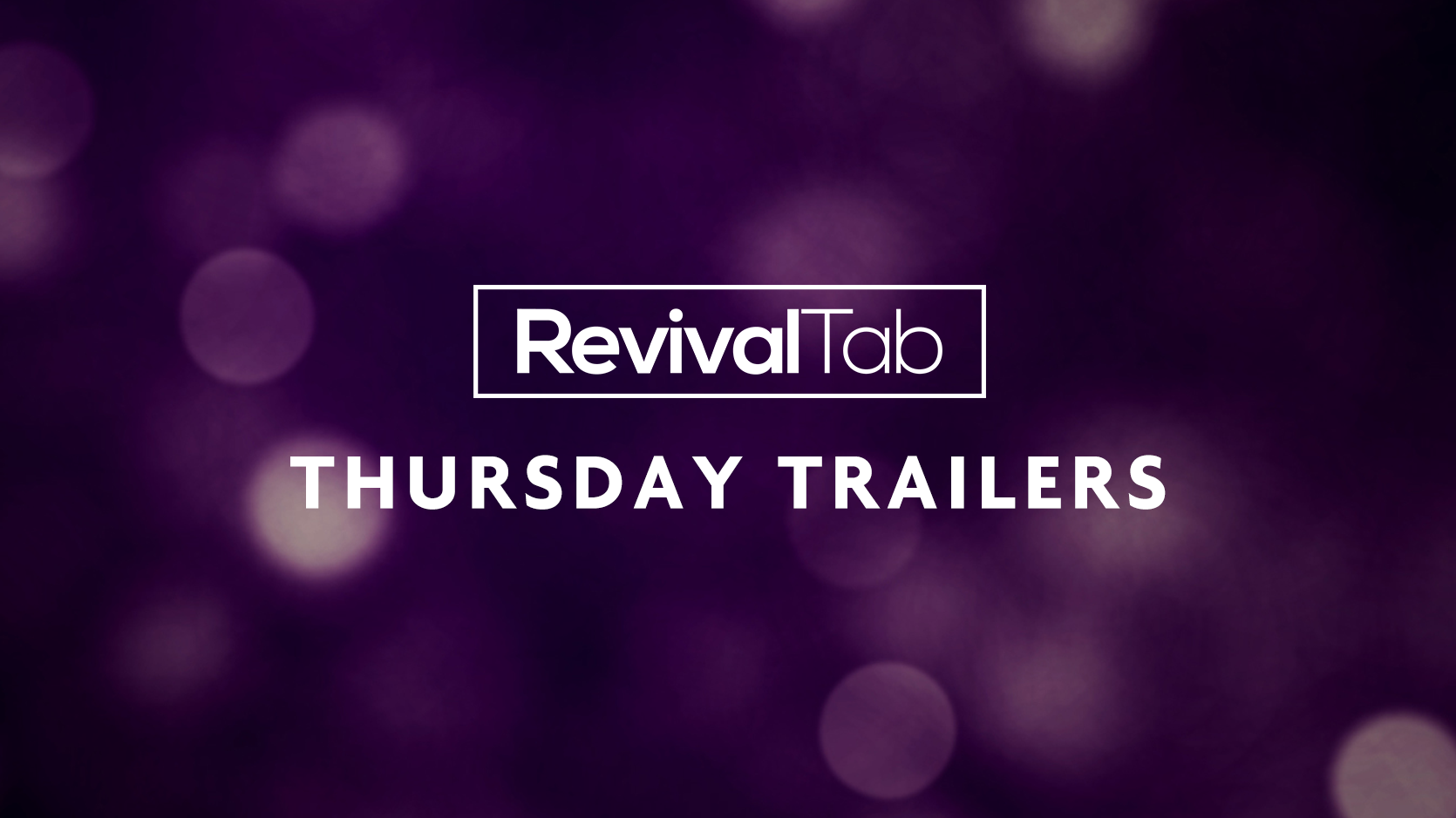 Click to view the most recent     Thursday Trailers     and/or sign up to receive them in your inbox