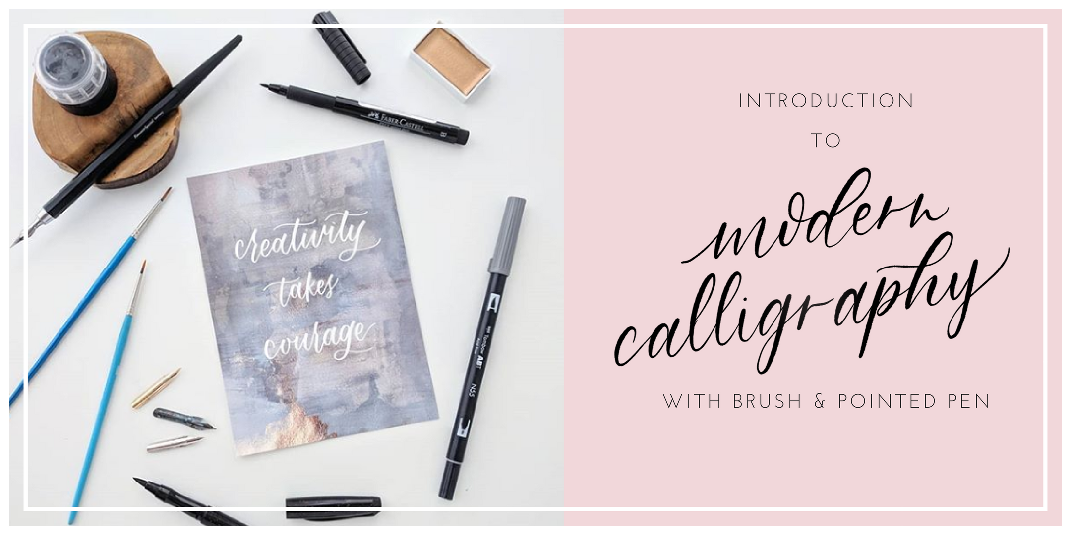 Modern calligraphy workshop with brush & pointed pen
