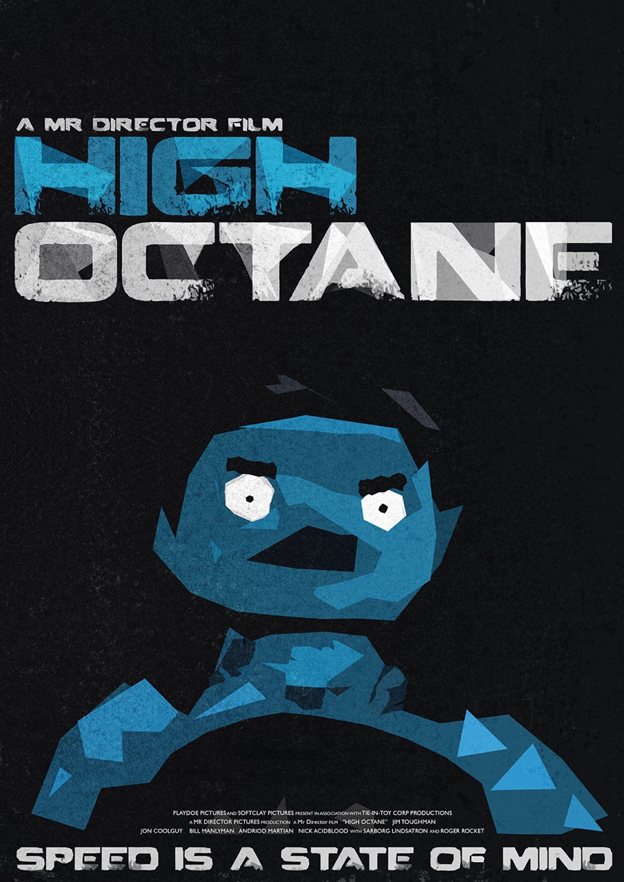 The poster for 'High Octane', a film within my short film 'Mr Director'. Watch the full animation here:  https://vimeo.com/122625153