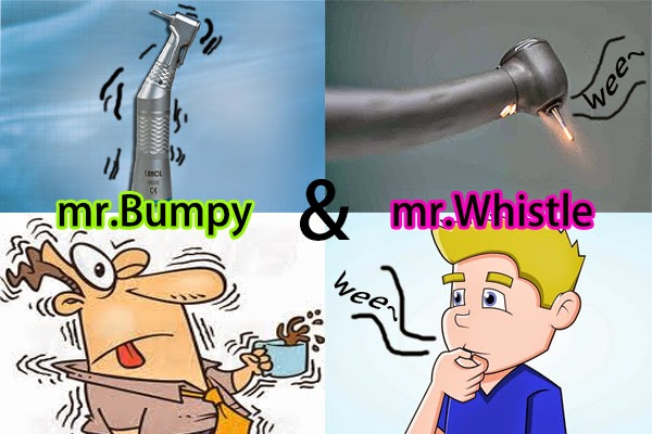 The Mr. Whistle (high speed drill) and Mr. Bumpy ( slow speed drill)