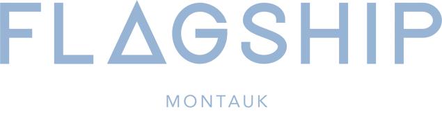 Flagship Montauk . Courtesy Flagship