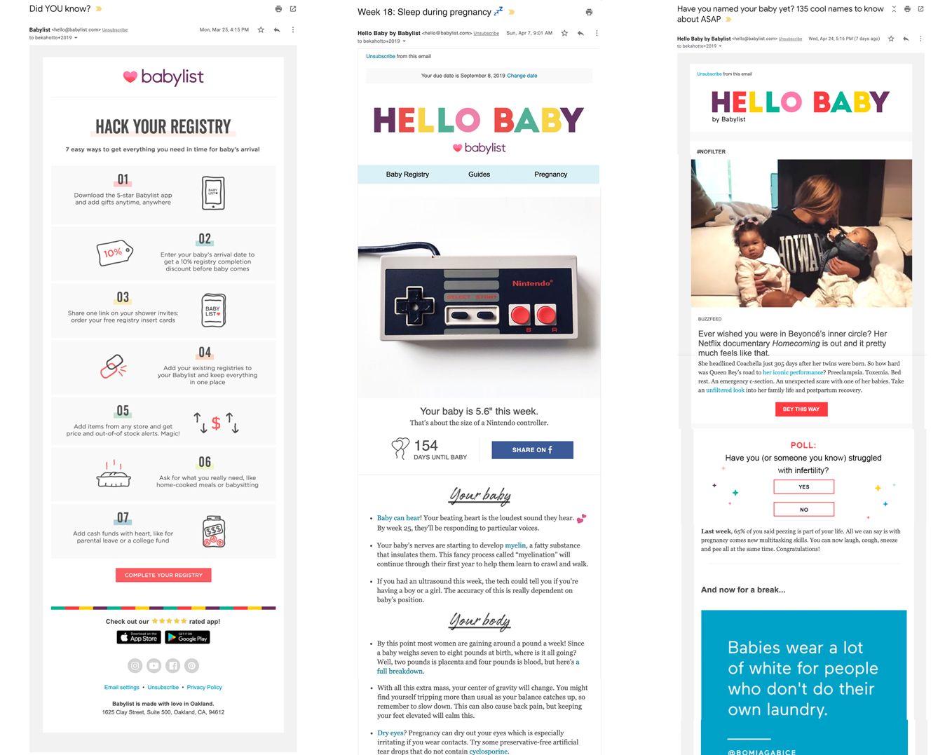 Three email campaigns I developed: an activation series for new users, a weekly lifestage email, and a weekly newsletter with timely content and interactive elements.
