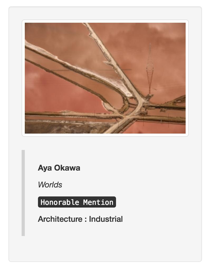 World Architecture Industrial Aya Okawa International Photo Awards Honorable Mention