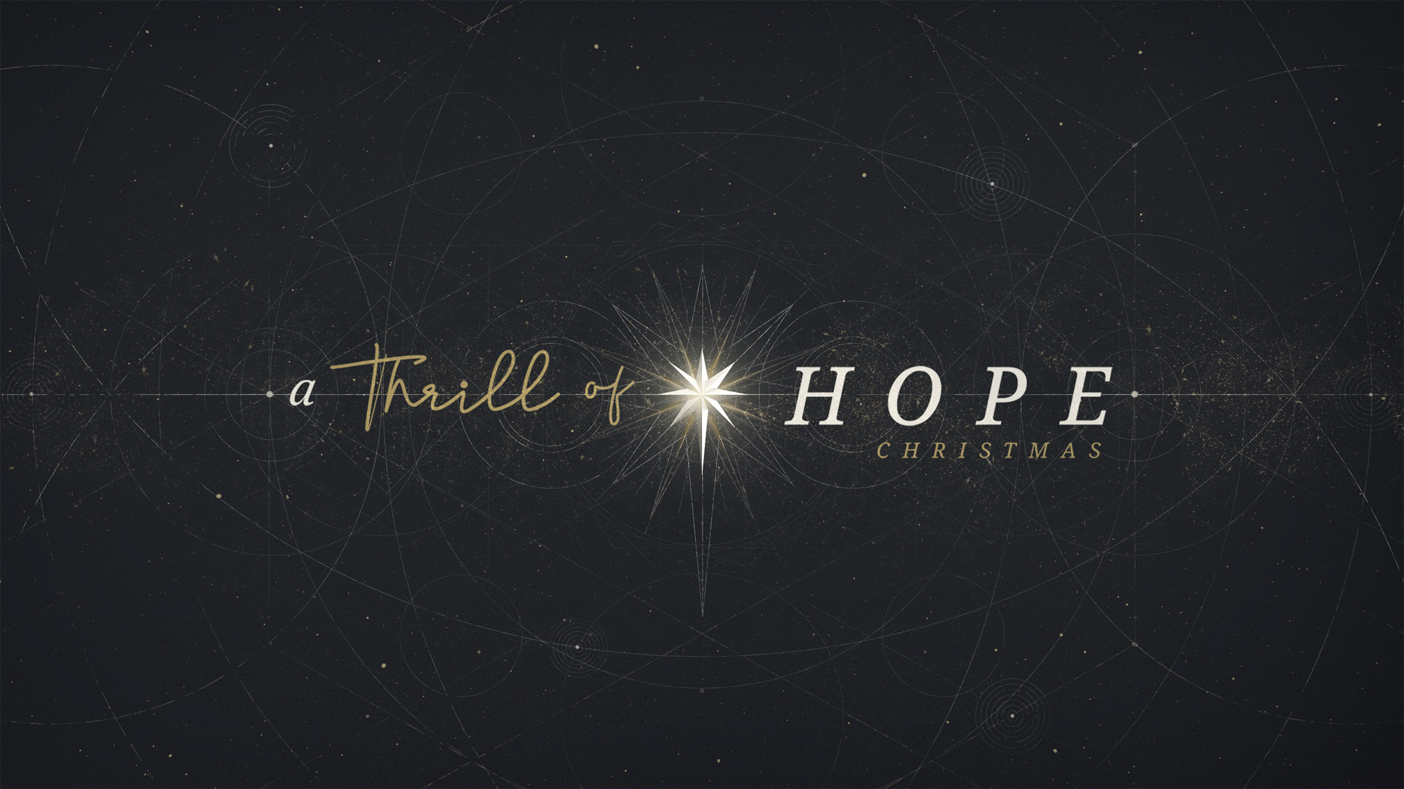 a_thrill_of_hope-title-1-Wide 16x9.jpg