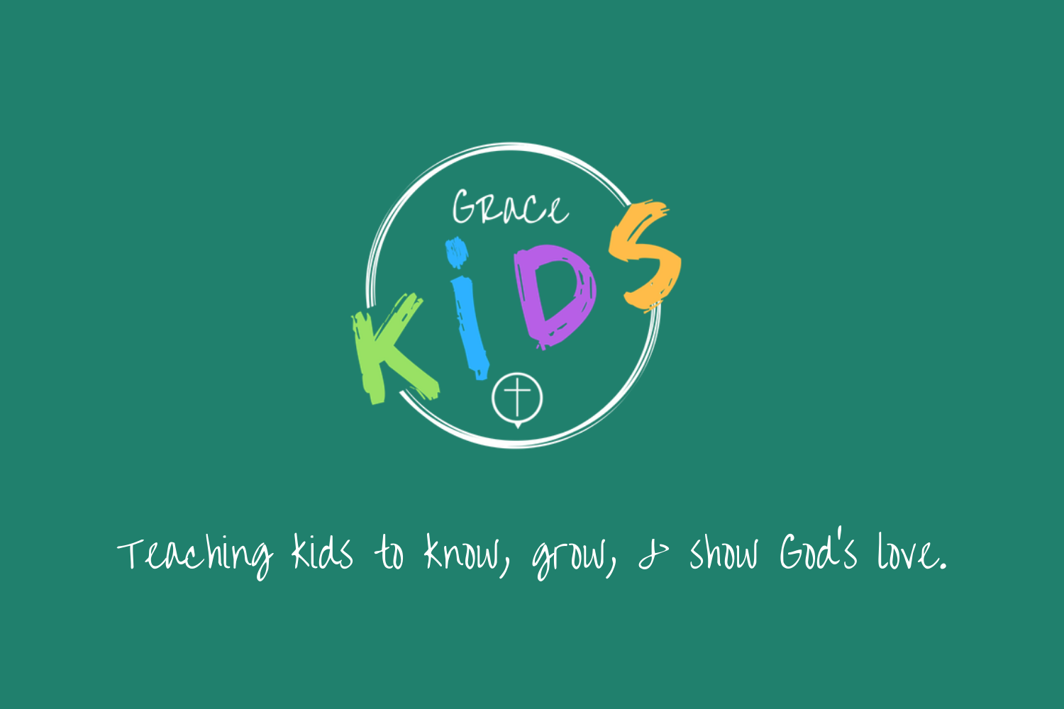Copy of Teaching kids to know, grow, & show God's love. (1).png
