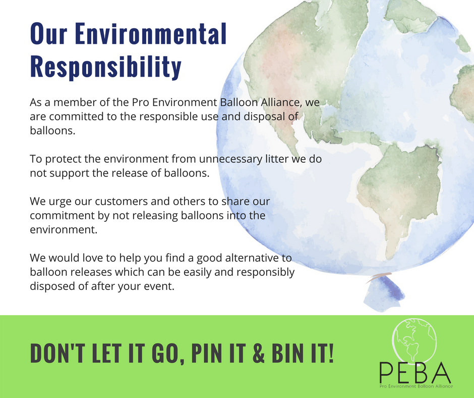 Our commitment to our environment - Be a responsible balloon business owner and recipient