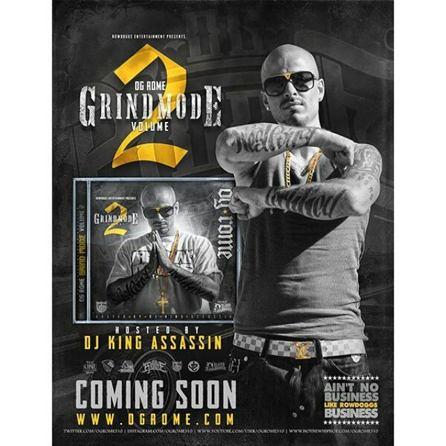 Stay tuned for #GrindMode 2 coming soon. Follow @ogrome310 to stay updated with everything we do! #OgRome #Rowdoggs