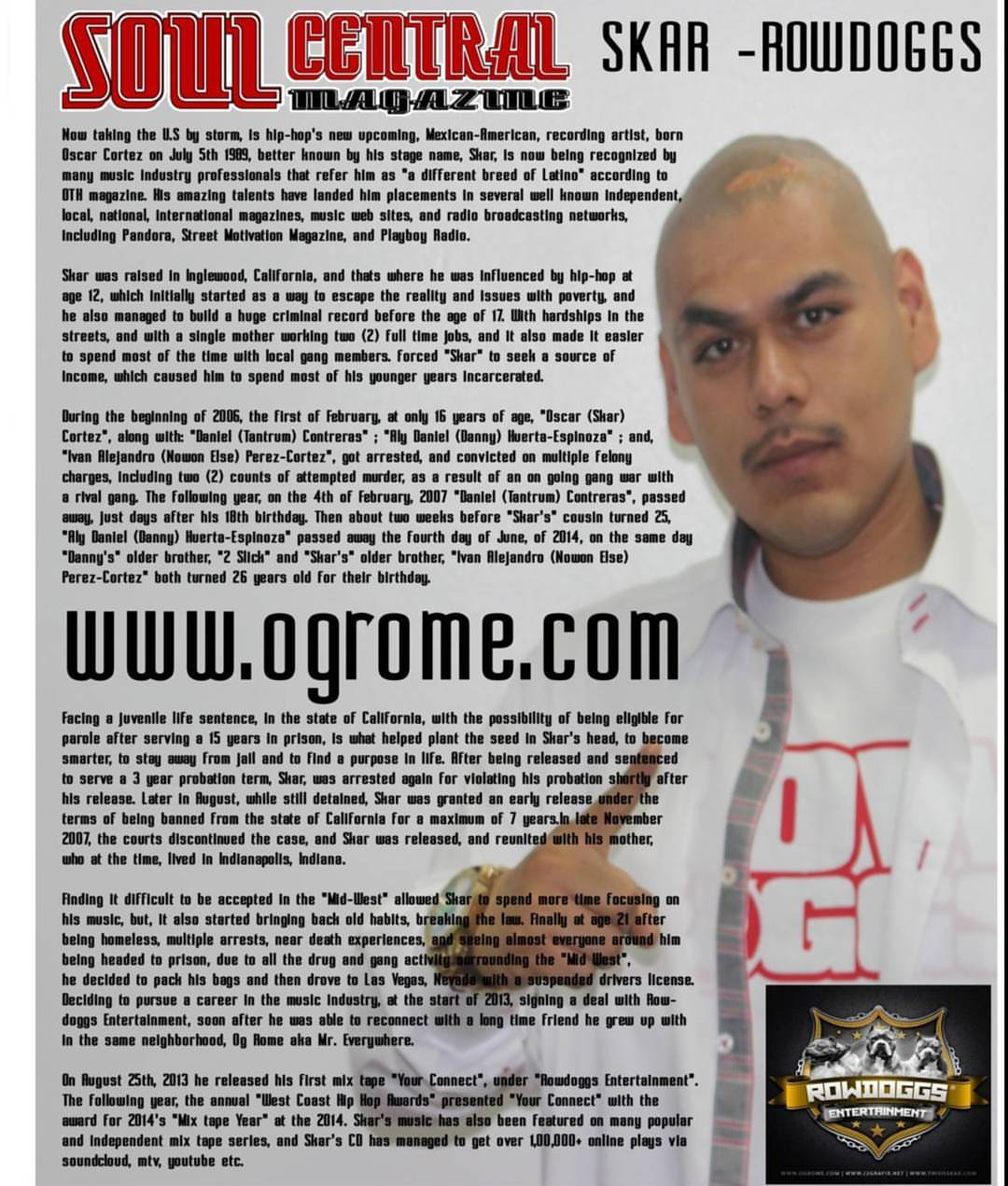 Soul Central Magazine stay showing me love. Available now #Rowdoggs #ThisIsSkar #SoulCentral