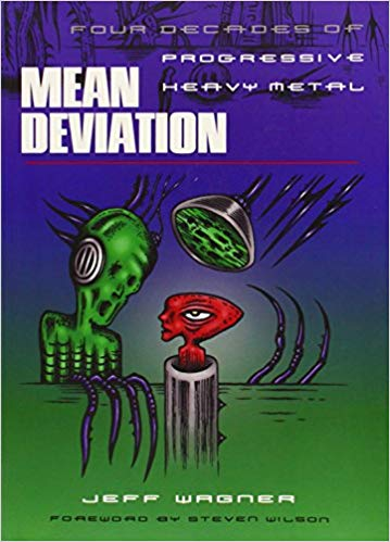 We sit down with author Jeff Wagner and discuss his new book Mean Deviation and spin some prog masterpieces.
