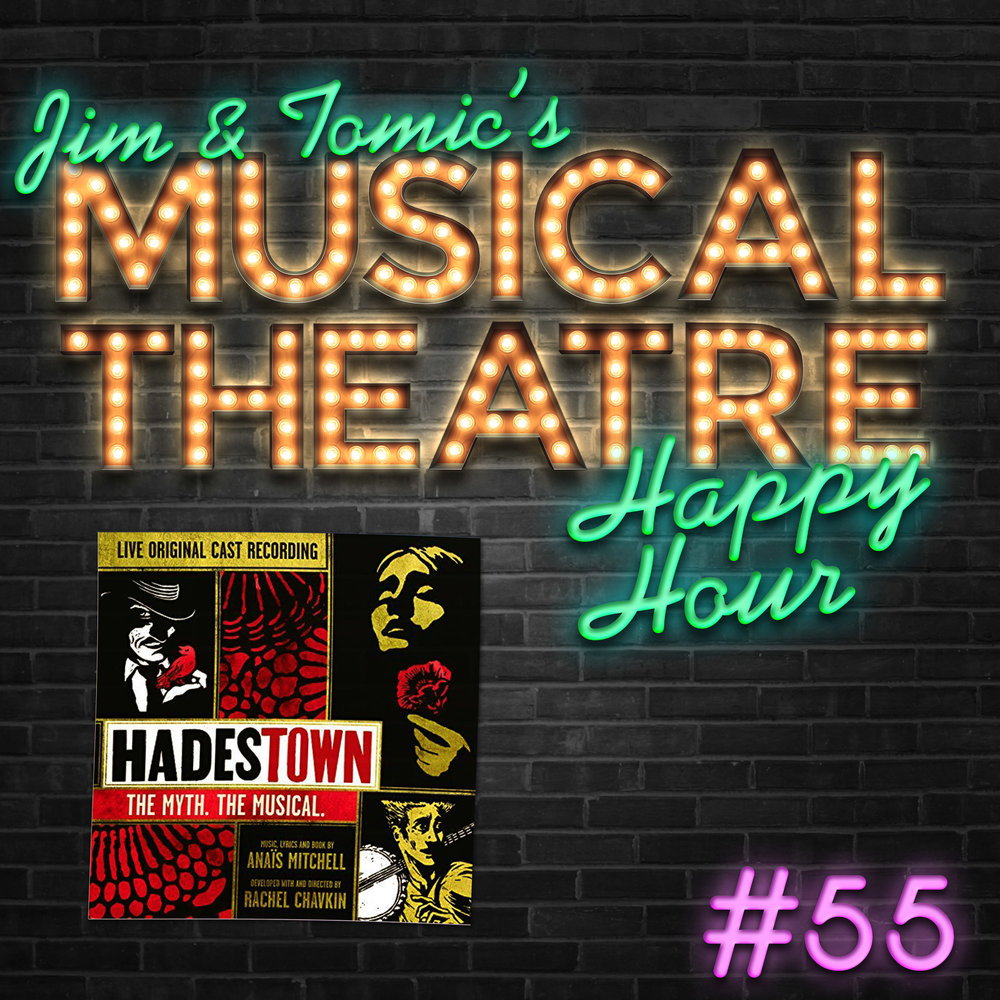 Happy Hour 55 Way Down Podcastown Hadestown Jim And