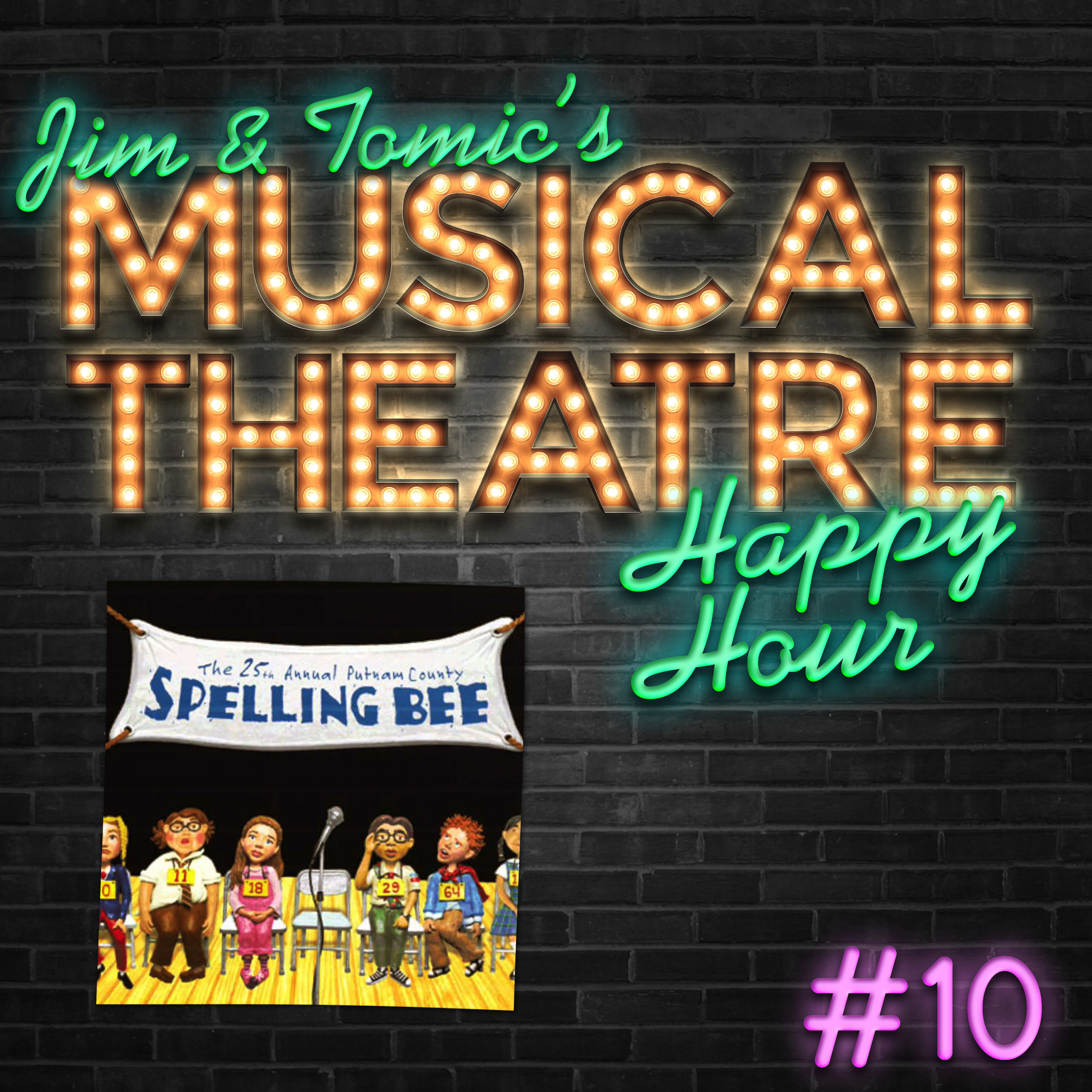 10 Happy Hour #10- A Spelling Bee Shindig - The 25th Annual Putnam County Spelling Bee.jpg