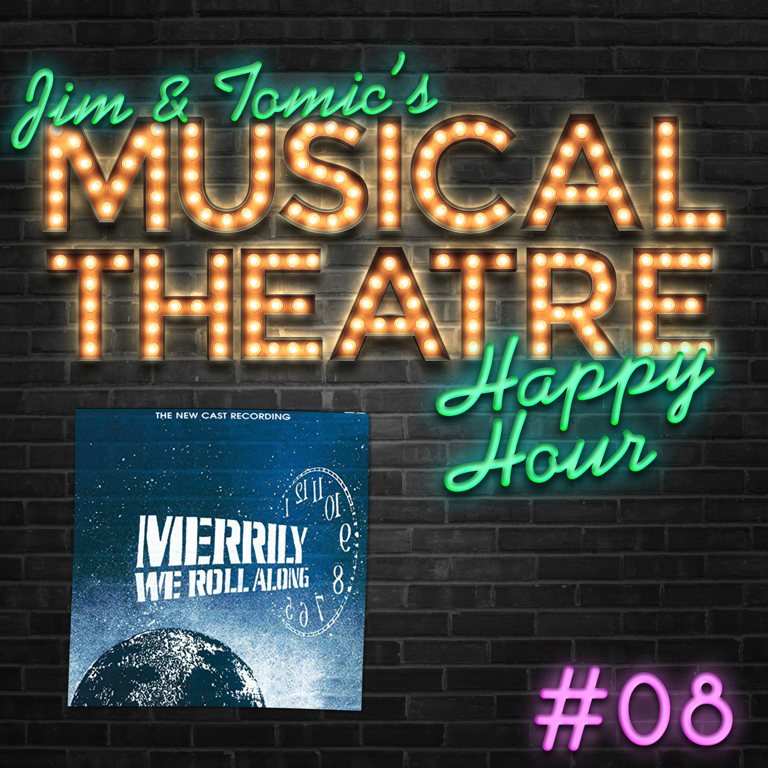 8 Happy Hour #8- Merrily Rolling Along - Merrily We Roll Along.jpg