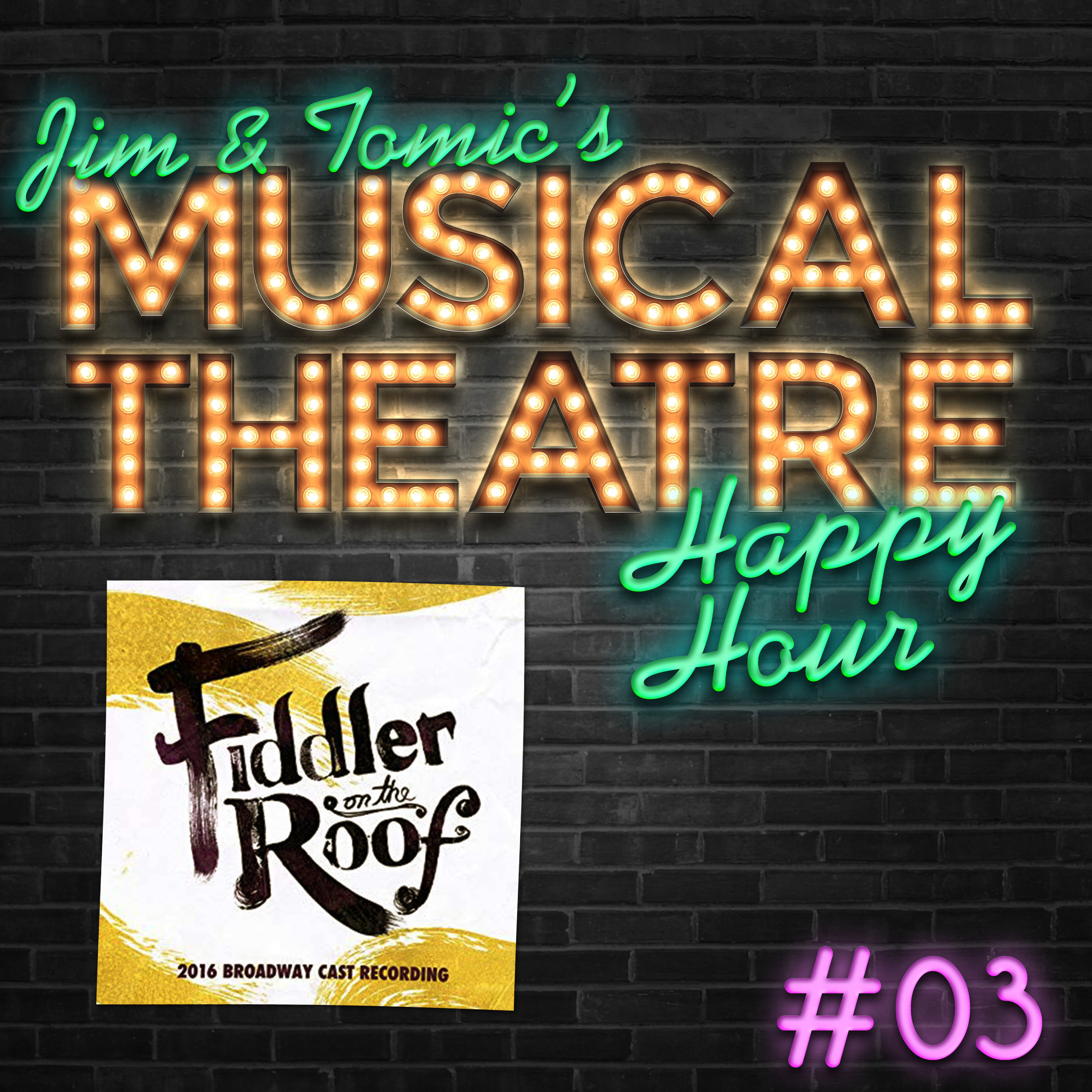 3 Happy Hour #3- A Fiddler Foray - Fiddler on the Roof.jpg