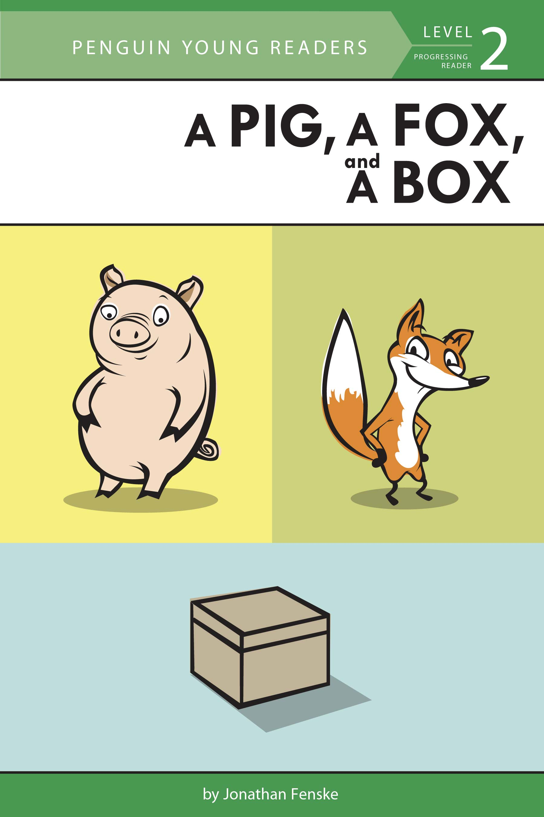 An image of the cover of A Pig, A Fox and A Box by Jonathan Fenske