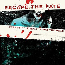 220px-There's_No_Sympathy_for_the_Dead_(Escape_the_Fate_EP_-_cover_art).jpg