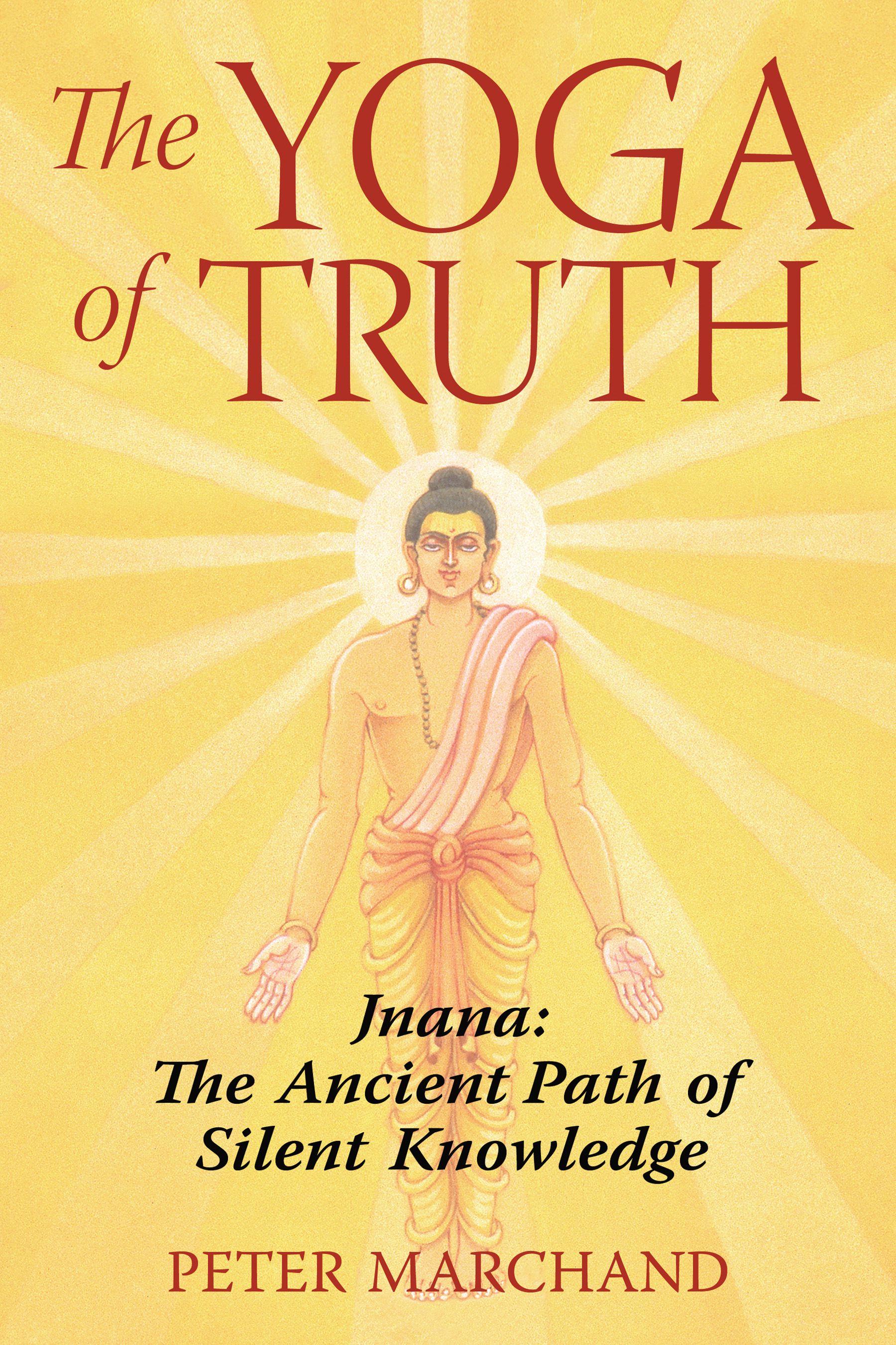 the-yoga-of-truth-9781594771651_hr.jpg