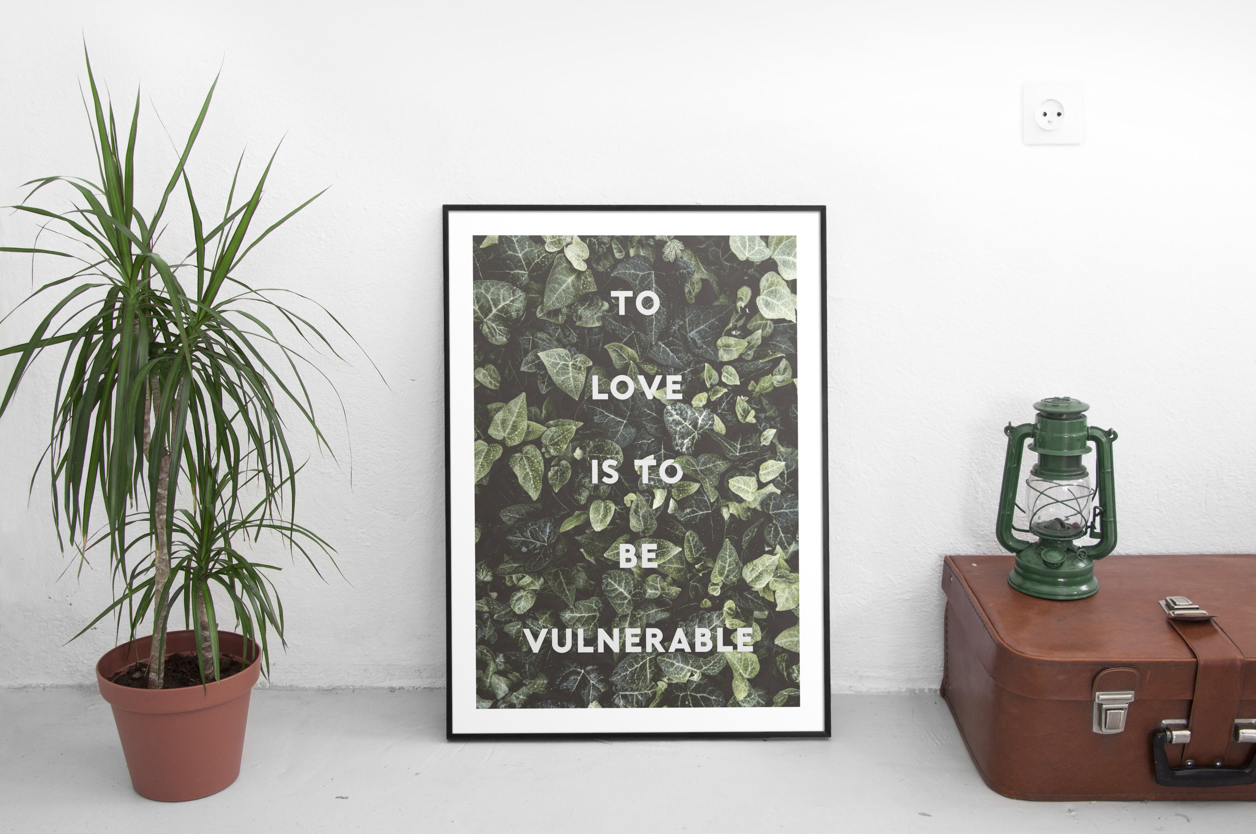 to love is to be vulnerable.jpg