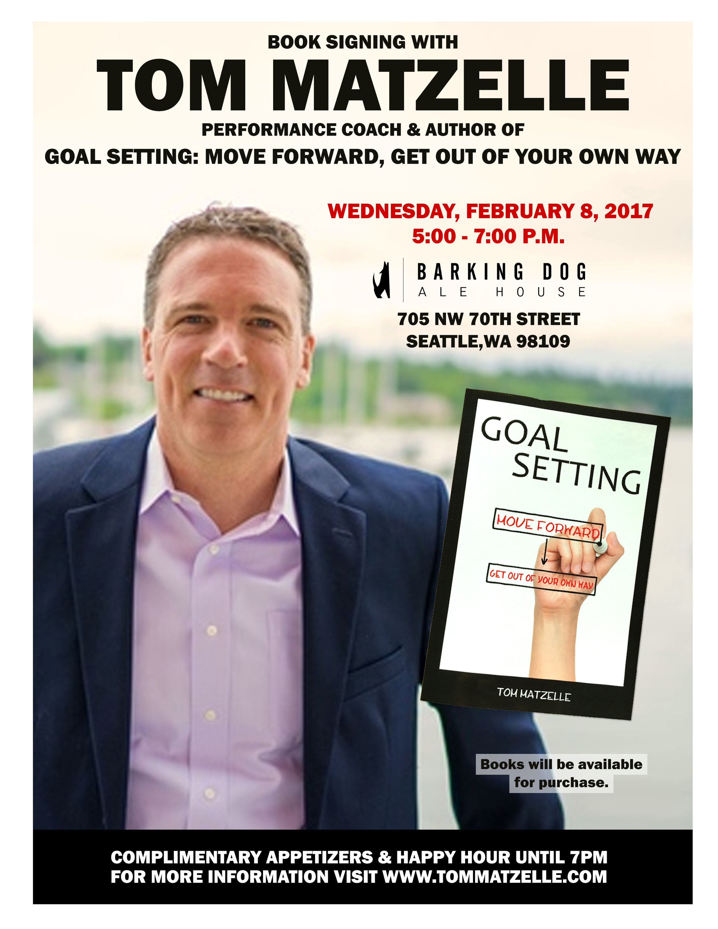 Goal Setting: Move Forward, Get Out of Your Own Way - This was for my book signing at the Barking Dog Alehouse in Seattle. Great event and a ton of fun.