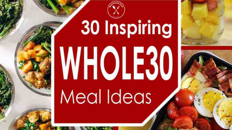 30-Inspiring-Whole30-Compliant-Meal-Ideas-SQ.jpg