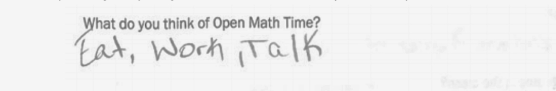 "What do you think of Open Math Time?   ""Eat, Work, Talk"""