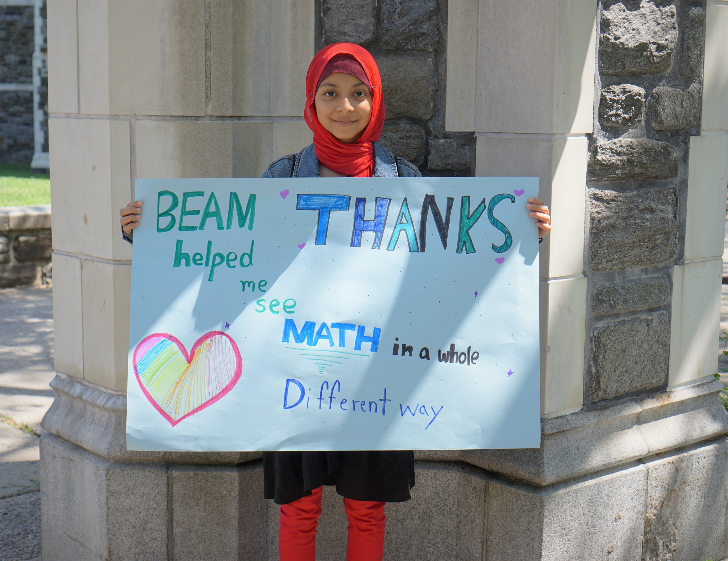 """BEAM helped me see math in a whole different way. THANKS."" —Sanjana, BEAM Discovery"
