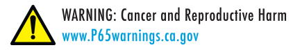 Cancer and Reproductive Harm  www.P65warnings.ca.gov